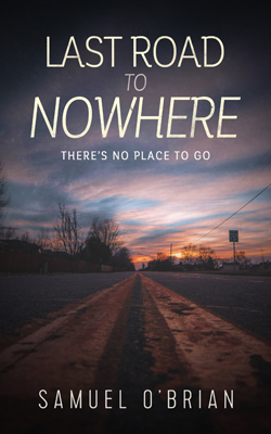 Nº 0240 - Last Road to Nowhere