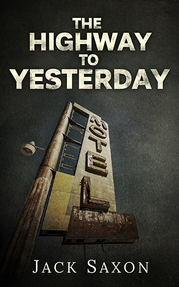 The Highway To Yesterday – Ebook Cover