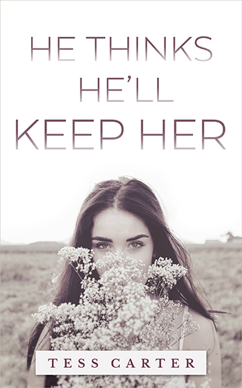 He Thinks He'll Keep Her – Ebook Cover