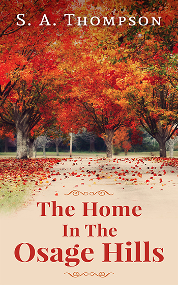 The Home In The Osage Hills – Ebook Cover