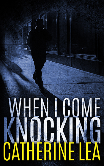 When I Come Knocking – Ebook Cover